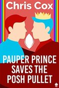 Review: Pauper Prince Saves the Posh Pullet by Chris Cox