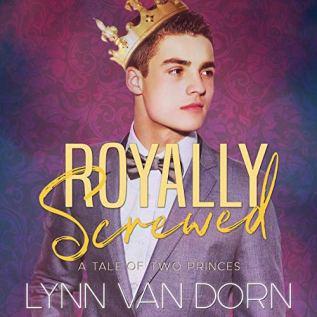 Audiobook Review: Royally Screwed by Lynn Van Dorn