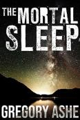 Review: The Mortal Sleep by Gregory Ashe