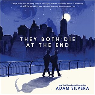 Audiobook Review: They Both Die at the End by Adam Silvera
