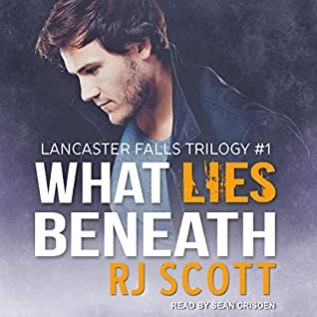 Audiobook Review: What Lies Beneath by R.J. Scott