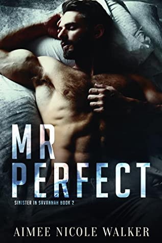 Review: Mr. Perfect by Aimee Nicole Walker