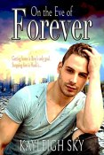 Review: On the Eve of Forever by Kaleigh Sky