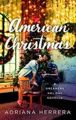 Review: American Christmas by Adriana Herrera