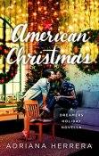Review: American Christmas by Adriana Herrera