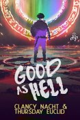 Review: Good as Hell by Clancy Nacht and Thursday Euclid