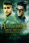 Guest Post and Giveaway: Harrowed by Irene Preston and Liv Rancourt