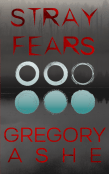 Excerpt: Stray Fears by Gregory Ashe