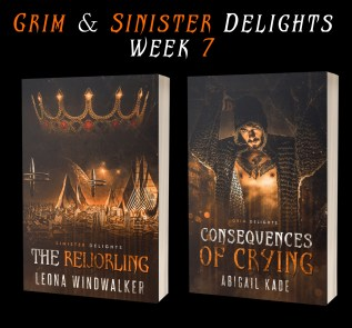 Guest Post and Giveaway: Grim & Sinister Delights with Leona Windwalker and Abigail Kincaid