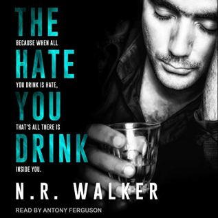 Audiobook Review: The Hate You Drink by N.R. Walker