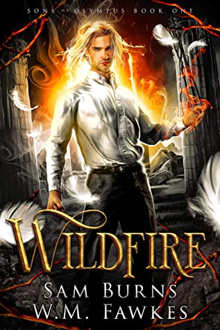 Review: Wildfire by Sam Burns and W.M. Fawkes