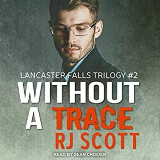 Audiobook Review: Without a Trace by R.J. Scott