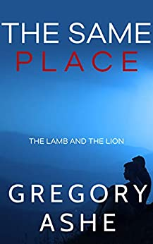 Review: The Same Place by Gregory Ashe