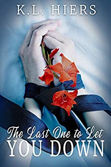 Review: The Last One to Let You Down by K.L. Hiers