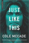 Excerpt: Just Like This by Cole McCade