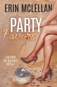 Guest Post: Party Favors by Erin McLellan