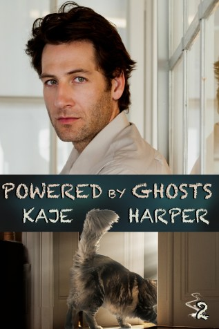 Guest Post: Powered by Ghosts by Kaje Harper