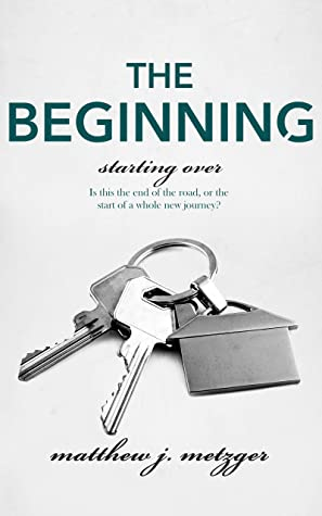 Review: The Beginning by Matthew J. Metzger