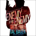 Audiobook Review: Enemy of My Enemy by Tal Bauer