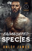 Review: Endangered Species by Onley James