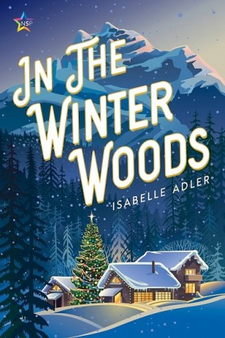 Excerpt and Giveaway: In the Winter Woods by Isabelle Adler