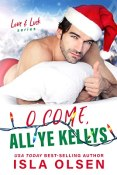 Review: O Come, All Ye Kellys by Isla Olsen
