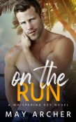 Guest Post and Giveaway: On the Run by May Archer
