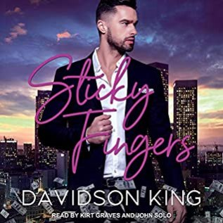 Audiobook Review: Sticky Fingers by Davidson King