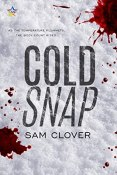 Review: Cold Snap by Sam Clover