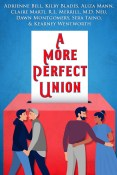Guest Post and Giveaway: A More Perfect Union Anthology