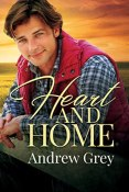 Review: Heart and Home by Andrew Grey
