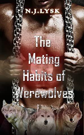 Review: The Mating Habits of Werewolves by N.J. Lysk