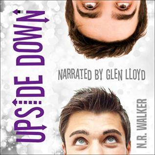 Audiobook Review: Upside Down by N.R. Walker
