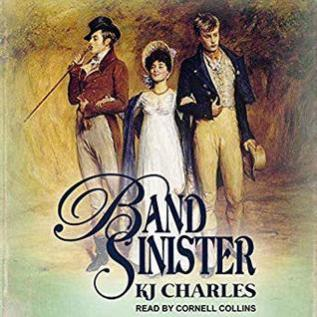 Audiobook Review: Band Sinister by K.J. Charles