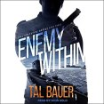Audiobook Review: Enemy Within by Tal Bauer