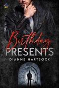 Review: Birthday Presents by Dianne Hartsock