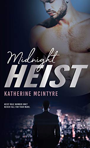 Review: Midnight Heist by Katherine McIntyre