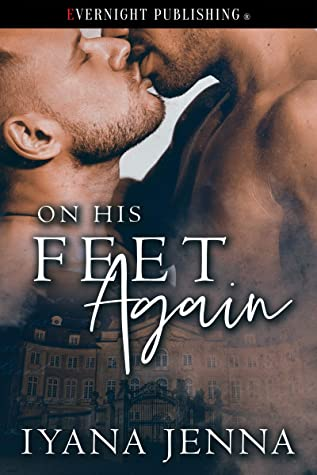 Review: On His Feet Again by Iyana Jenna