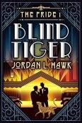 Review: Blind Tiger by Jordan L. Hawk