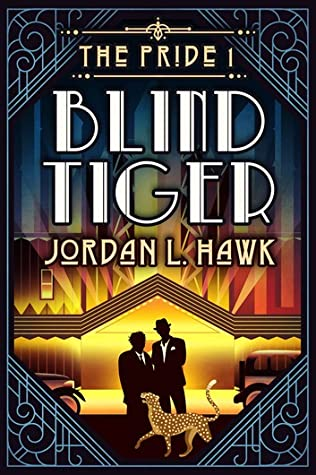 Review: Blind Tiger by Jordan L. Hawk