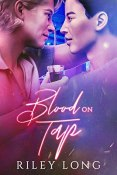Review: Blood on Tap by Riley Long