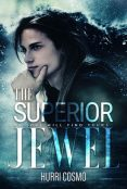 Guest Post and Giveaway: Superior Jewel by Hurri Cosmo