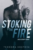 Excerpt: Stoking the Fire by Teodora Kostova