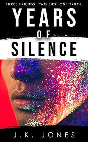 Review: Years of Silence by J.K. Jones