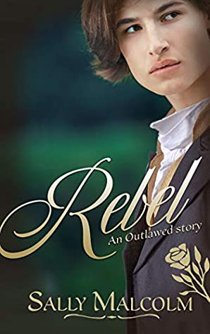 Review: Rebel by Sally Malcolm