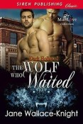 Review: The Wolf Who Waited by Jane Wallace-Knight