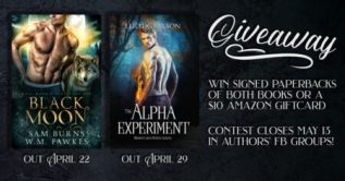 Excerpt and Giveaway: The Alpha Experiment by Eliot Grayson and Black Moon by Sam Burns and W.M. Fawkes