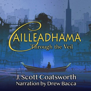 Excerpt and Giveaway: Cailleadhama by J. Scott Coatsworth