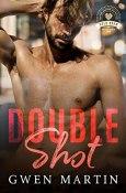 Review: Double Shot by Gwen Martin