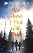 Review: The Home I Find With You by Skye Kilaen